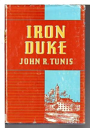 IRON DUKE.: Tunis, John R.