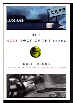 THE HOLY BOOK OF THE BEARD.: Brenna, Duff.