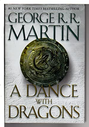 A DANCE WITH DRAGONS: Book Five of A Song of Ice and Fire.: Martin, George R. R.