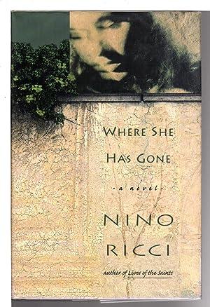 WHERE HAS SHE GONE.: Ricci, Nino.