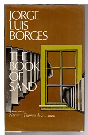 THE BOOK OF SAND.: Borges, Jorge Luis.