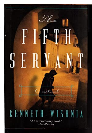 THE FIFTH SERVANT.: Wishnia, Kenneth J.