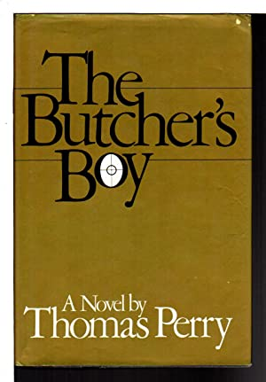 THE BUTCHER'S BOY.: Perry, Thomas.