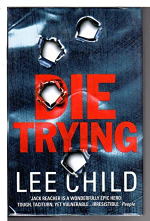 DIE TRYING.: Child, Lee.