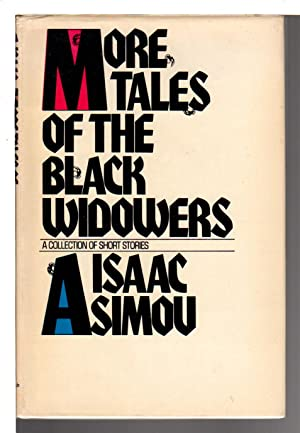 MORE TALES OF THE BLACK WIDOWERS.: Asimov, Isaac.