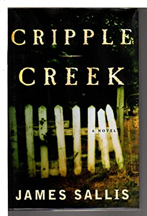 CRIPPLE CREEK.: Sallis, James.