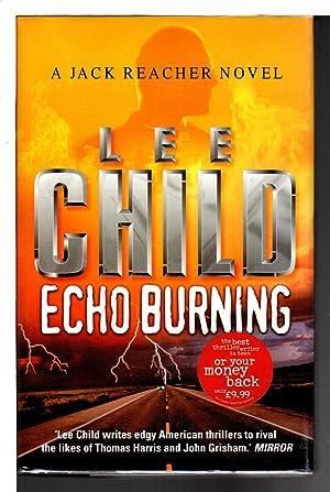 ECHO BURNING.: Child, Lee.