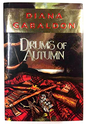 DRUMS OF AUTUMN.: Gabaldon, Diana.