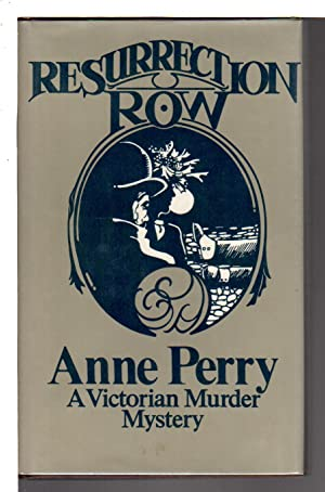 RESURRECTION ROW.: Perry, Anne.