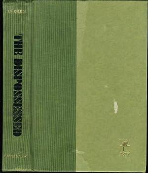 THE DISPOSSESSED: An Ambiguous Utopia.: Le Guin, Ursula.