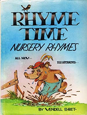 RHYME TIME NURSERY RHYMES: All New, Illustrated.: Ehret, Wendell