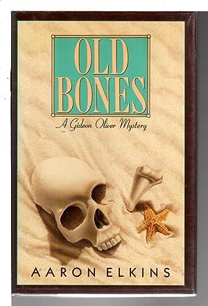OLD BONES.: Elkins, Aaron.