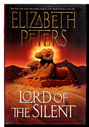 LORD OF THE SILENT.: Peters, Elizabeth [Barbara Mertz].