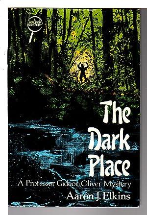 THE DARK PLACE.: Elkins, Aaron J.