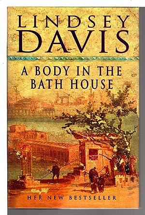 A BODY IN THE BATH HOUSE.: Davis, Lindsey