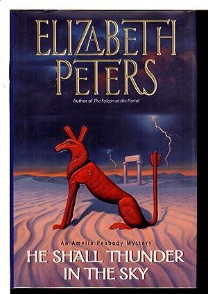 HE SHALL THUNDER IN THE SKY.: Peters, Elizabeth [Barbara Mertz].