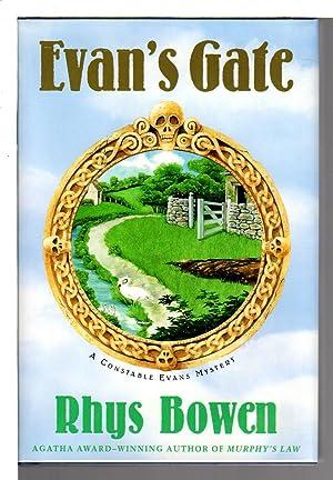 EVAN'S GATE.: Bowen, Rhys.