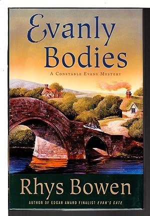 EVANLY BODIES.: Bowen, Rhys.