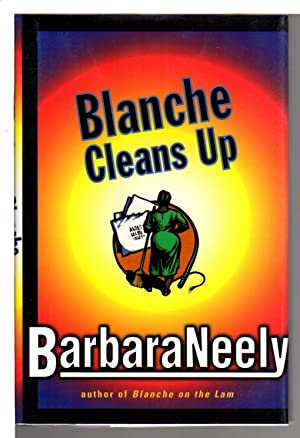 BLANCHE CLEANS UP.: Neely, Barbara.