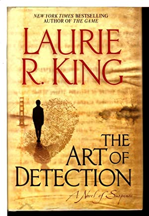 THE ART OF DETECTION.: King, Laurie R.