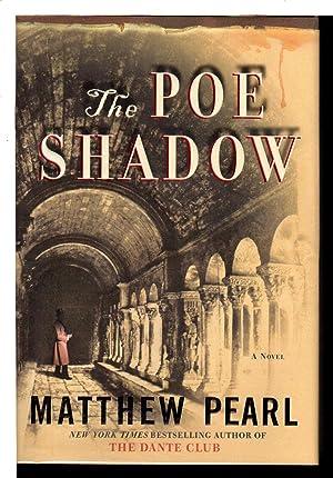 THE POE SHADOW.: Pearl, Matthew.