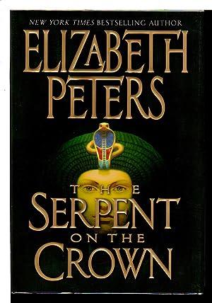 THE SERPENT ON THE CROWN.: Peters, Elizabeth [Barbara Mertz].
