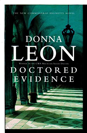 DOCTORED EVIDENCE.: Leon, Donna.
