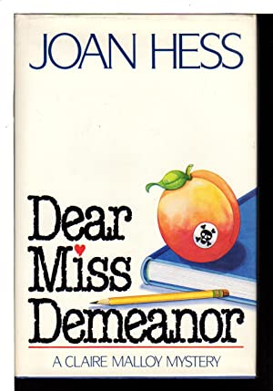 DEAR MISS DEMEANOR: Hess, Joan.