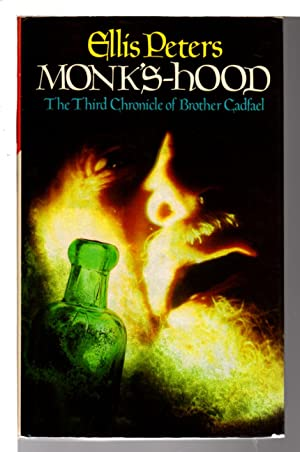 MONK'S-HOOD: The Third Chronicle of Brother Cadfael .: Peters, Ellis