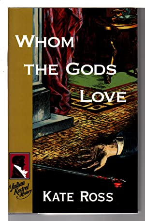 WHOM THE GODS LOVE.: Ross, Kate.