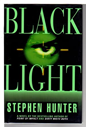 BLACK LIGHT.: Hunter, Stephen.
