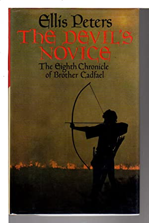 THE DEVIL'S NOVICE: The Eighth Chronicle of Brother Cadfael .: Peters, Ellis