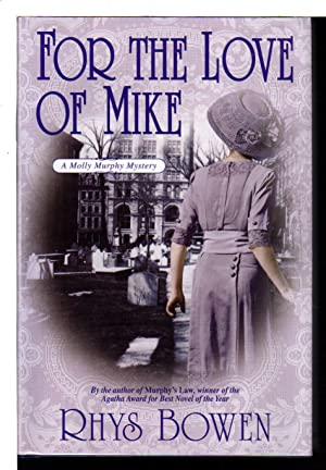 FOR THE LOVE OF MIKE.: Bowen, Rhys.