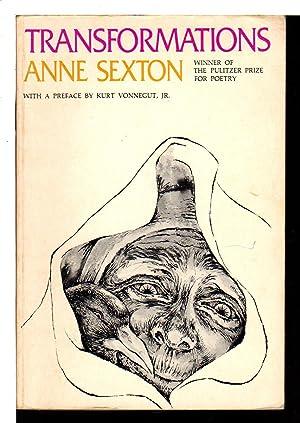 TRANSFORMATIONS.: Sexton, Anne. (Preface