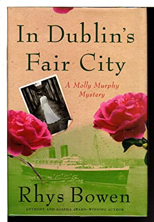IN DUBLIN'S FAIR CITY.: Bowen, Rhys.