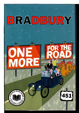 ONE MORE FOR THE ROAD: A New Story Collection.: Bradbury, Ray.