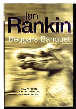 BEGGAR'S BANQUET.: Rankin, Ian.