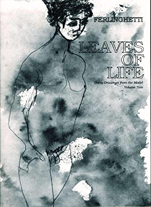 LEAVES OF LIFE (Volume Two): Thirty Drawings from the Model.: Ferlinghetti, Lawrence.