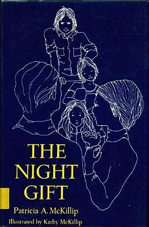 THE NIGHT GIFT.: McKillip, Patricia A.