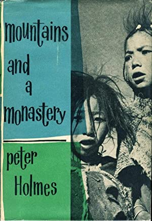 MOUNTAINS AND A MONASTERY.: Holmes, Peter.