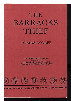 THE BARRACKS THIEF.: Wolff, Tobias.