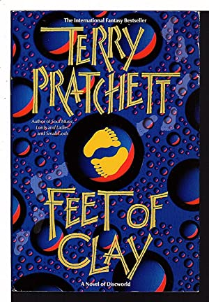 FEET OF CLAY: A Novel of Discworld.: Pratchett, Terry