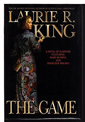 THE GAME.: King, Laurie R.