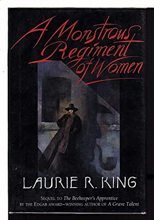 A MONSTROUS REGIMENT OF WOMEN.: King, Laurie R.