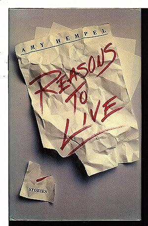 REASONS TO LIVE.: Hempel, Amy.