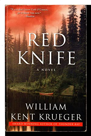 RED KNIFE.: Krueger, William Kent.