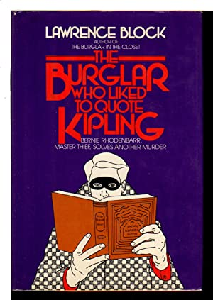THE BURGLAR WHO LIKED TO QUOTE KIPLING.: Block, Lawrence.