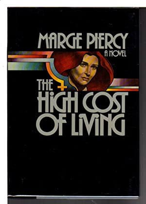 THE HIGH COST OF LIVING: Piercy, Marge.