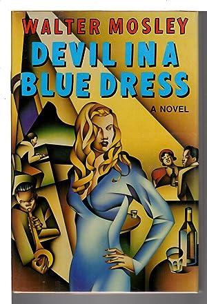 DEVIL IN A BLUE DRESS.: Mosley, Walter.