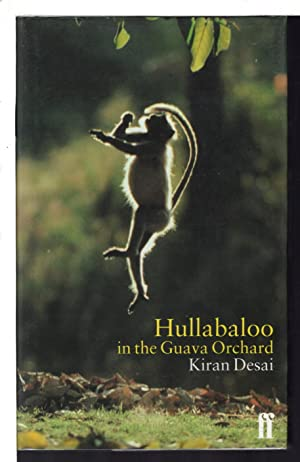 HULLABALOO IN THE GUAVA ORCHARD.: Desai, Kiran.